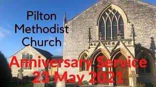 23 May 2021 Church Anniversary @ Pilton Methodist Church