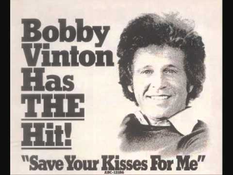 Bobby Vinton - Save Your Kisses For Me (1976)