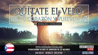 Quítate El Velo De Tu Corazón y Vuelve A Mí || 🔥 Altar 2019 (028) Puerto Rico