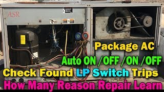 Gambar cover Package AC automatic ON OF ON OF Problem LP Pressure switch trip  Repair learn Hindi Me helpful vide