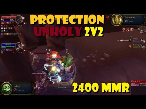 Protection Paladin 2400 2v2 Gameplay [Ft. Unholy DK] [BFA S2]