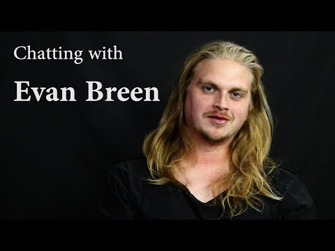 Chatting with Evan Breen