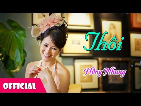 Thôi - Hồng Nhung [Lyrics MV HD]