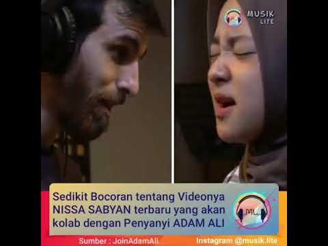 Nissa Sabyan Terbaru Kolab Dengan Adam Ali Lagu Terbari