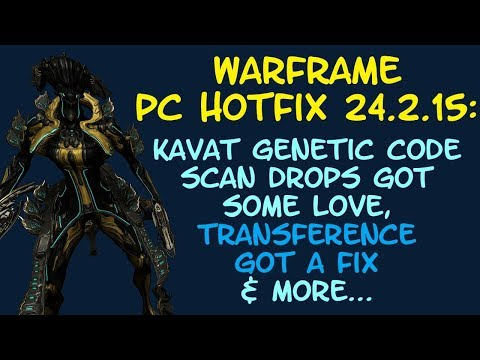 Warframe - BOOST to Kavat Scans Dropping Genetic Codes + A Fix For Transference! PC Hotfix 24.2.15! thumbnail