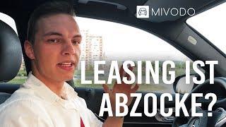 Ist Leasing wirklich ABZOCKE? 3 Fakten zur Wahrheit über Auto Leasing