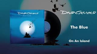 David Gilmour - The Blue (Official Audio)