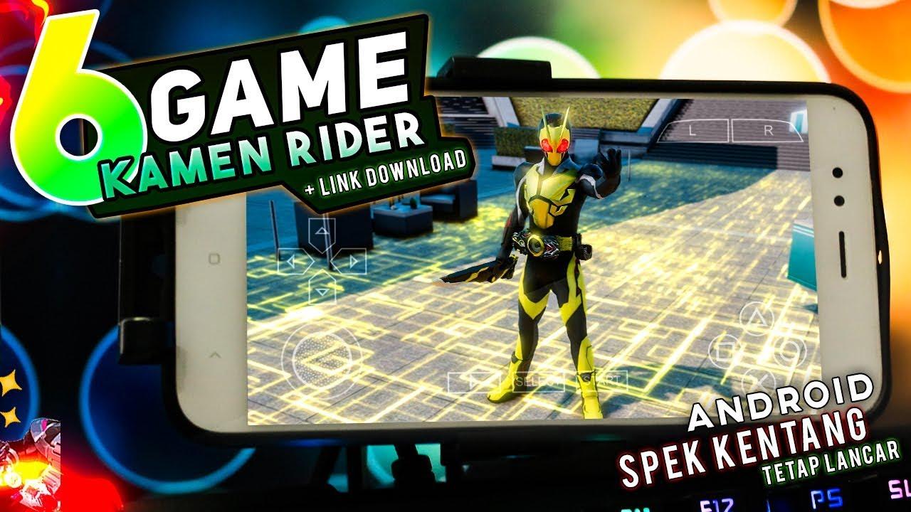 6 Game Kamen Rider Terbaik di Android | PPSSPP - SPEK KENTANG SIKAT