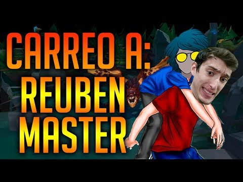 ¡CARREANDO A... REUBEN MASTER! - #LOLEROS 3