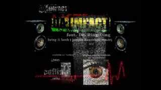 Da Impact feat. Dr. Ring-Ding bring it back (jamma dancehall remix)
