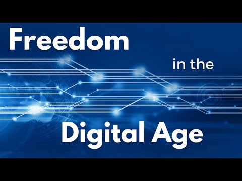 Freedom in the Digital Age
