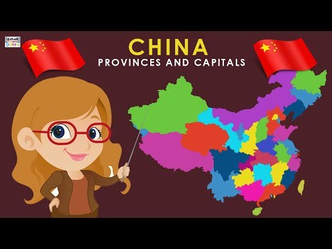 Learn Provinces and Capitals of China | China Country Map | Provinces Of China