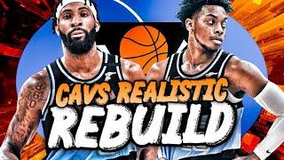 CLEVELAND CAVALIERS REALISTIC REBUILD! (NBA 2K20)