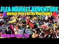 FLEA MARKET ADVENTURE #102 Selling & Buying (Video Games, Vintage Toys)