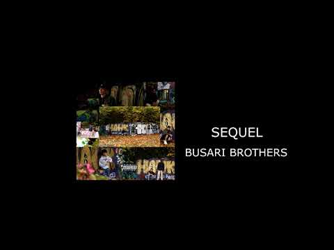 Busari Brothers - Sequel (Official Audio)