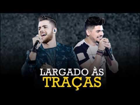 Zé Neto e Cristiano - Largado as Traças - acústico (2018)