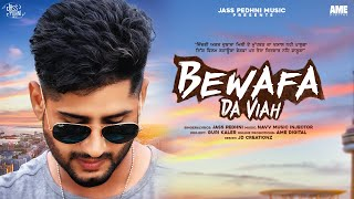Bewafa Da Viah Jass Pedhni Free MP3 Song Download 320 Kbps
