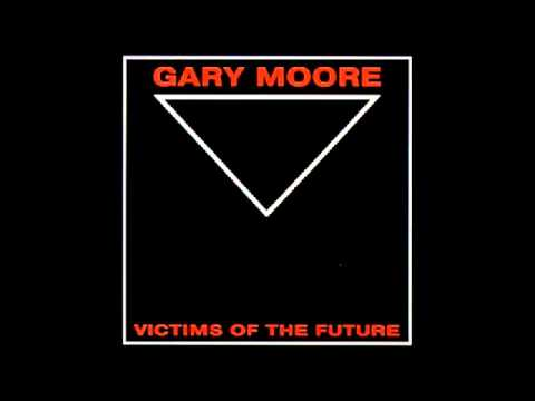 Клип Gary Moore - Victims of the Future