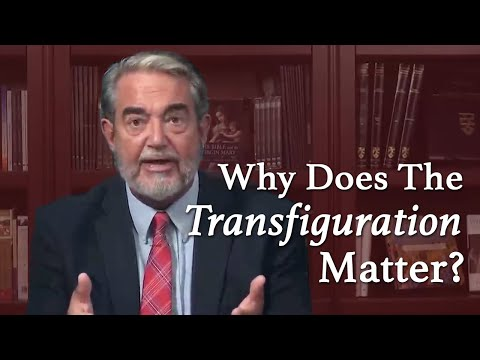 Why Does the Transfiguration Matter?