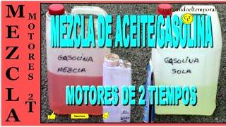 MEZCLA DE ACEITE Y GASOLINA EN MOTORES DE 2 TIEMPOS