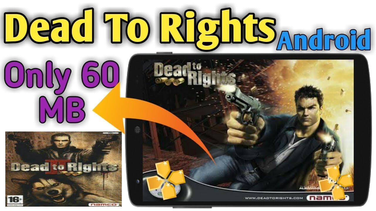 Dead To Rights Highly Compressed 60 MB Game PPSSPP Full Step Hindi