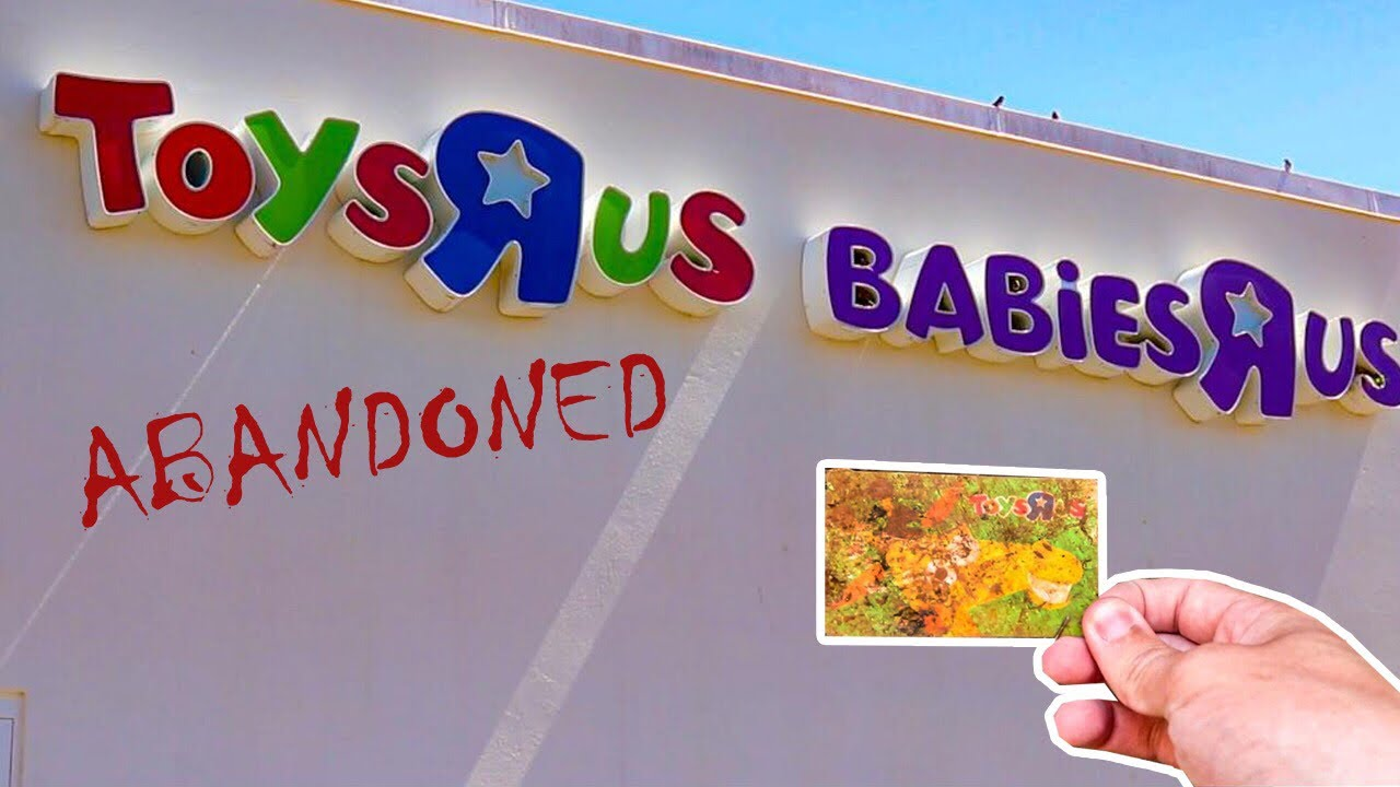 Abandoned Toys R Us Babies R Us Reopening In 2019