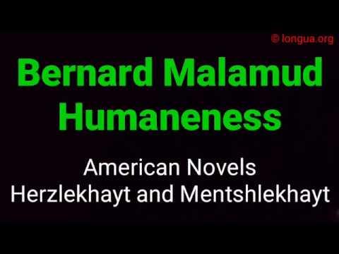 About American Novels - Bernard Malamud - Humaneness - Study English