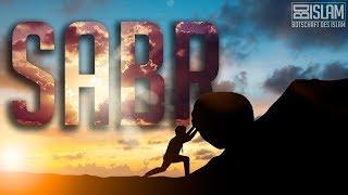 Sabr ᴴᴰ Worte zum Nachdenken Botschaft des Islam