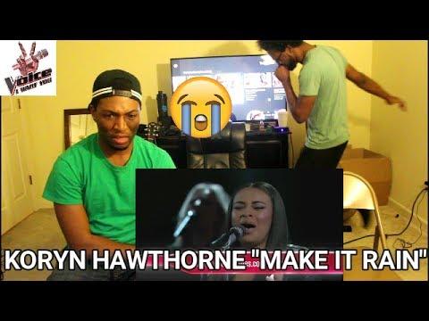 The Voice - Koryn Hawthorne - Make It Rain (REACTION)