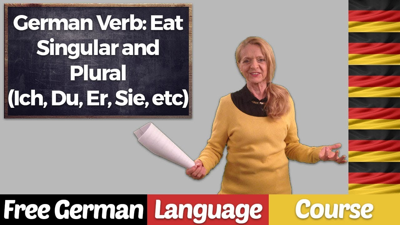 German Verb: Eat - Singular and Plural (Ich, Du, Er, Sie, etc) -  A1  A2