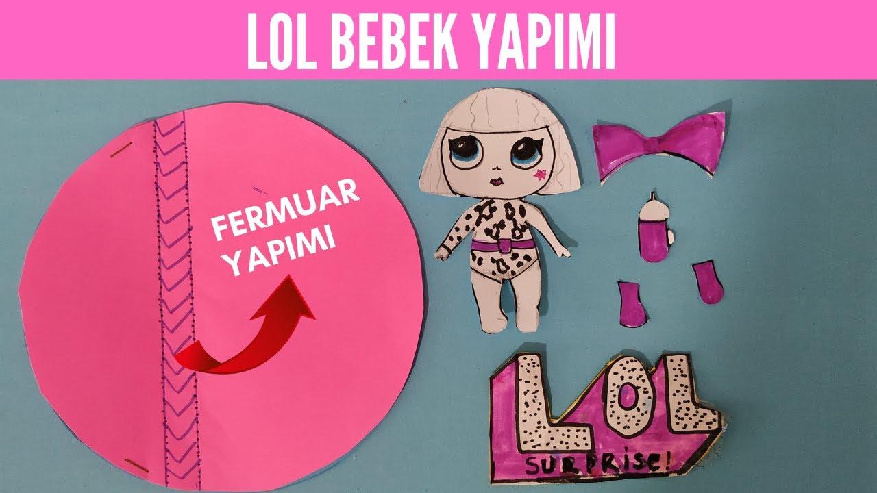 LOL BEBEK YAPIMI/LOL BEBEK NASIL YAPILIR / FERMUAR YAPIMI / CIRT YAPIMI / HOW TO MAKE LOL SURPRISE/