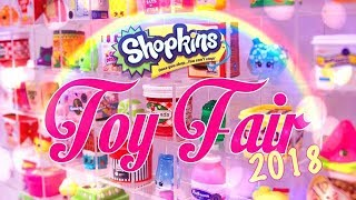 Toy Fair 2018: SHOPKINS First Look | All New Shoppies | RARE Shopkins | Mermaids & More