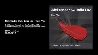 Alekzander Feat Julia Lav Feel You Specific Slice Remix COF Recordings