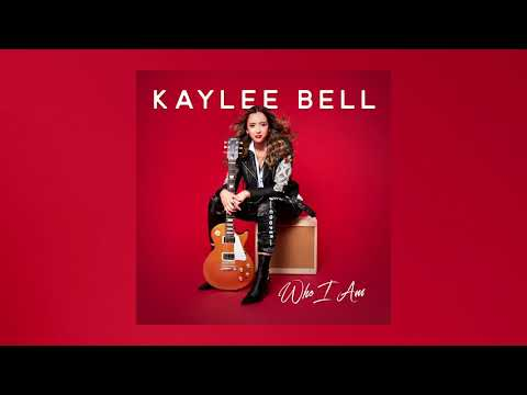 Kaylee Bell - Who I Am LYRIC VIDEO
