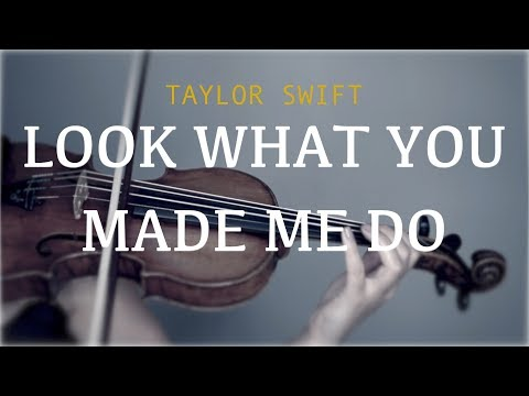 Taylor Swift - Look What You Made Me Do for violin and piano (COVER)