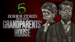 5 TRUE Horror Stories from your Grandparents' House | Darkness Prevails