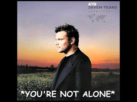 ATB  Youre Not Alone  HQ