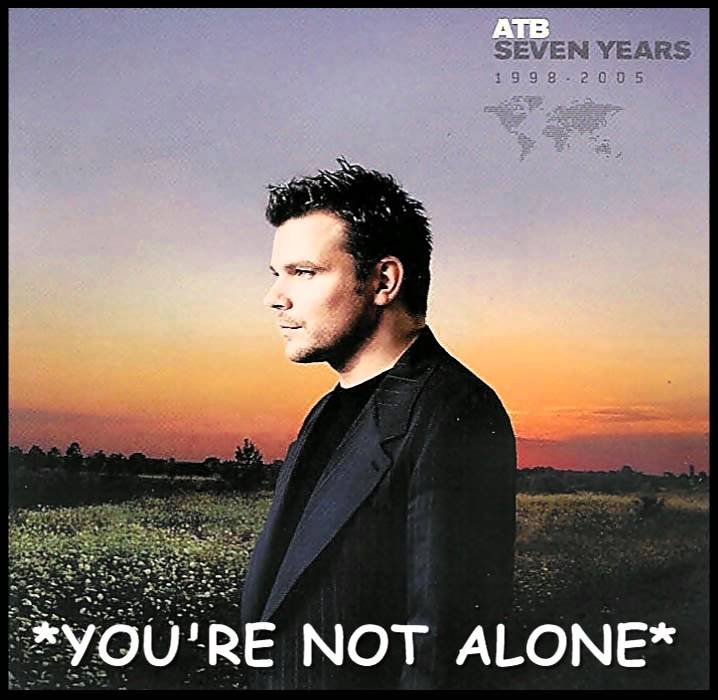 ATB - You're Not Alone - HQ - YouTube