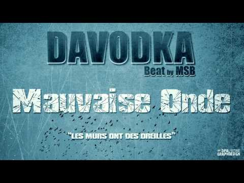 Davodka - Mauvaise Onde - Beat by MSB