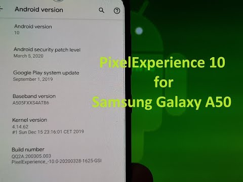 PixelExperience 10 for Samsung Galaxy A50 GSI ROM Android 10
