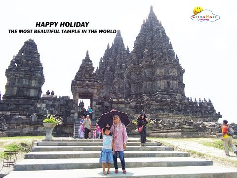 the-most-beautiful-place-in-the-world---happy-holiday---jovita-jalan-ke-candi-prambanan