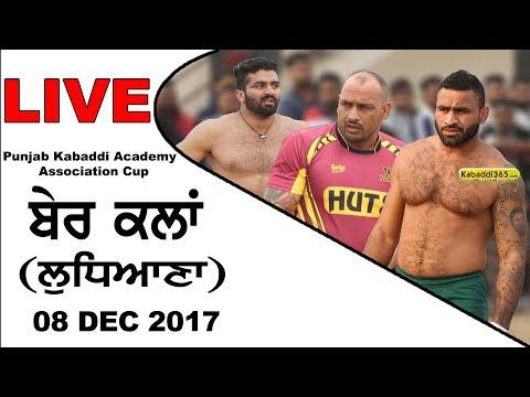 🔴[Live] Ber Kalan (Ludhiana) Punjab Kabaddi Academy Asssociation Cup  08 Dec 2017