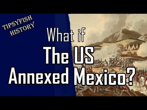 What if the United States annexed Mexico?