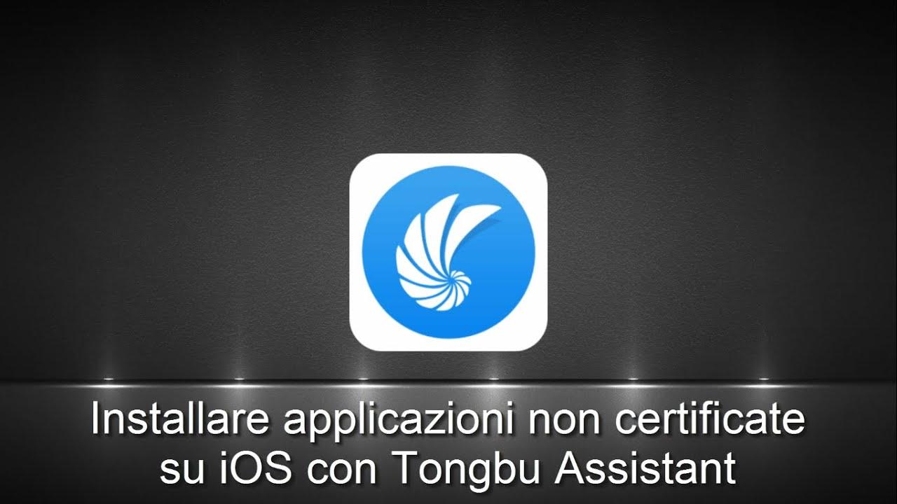 Come installare applicazioni gratuitamente su iOS con Tongbu Assistant