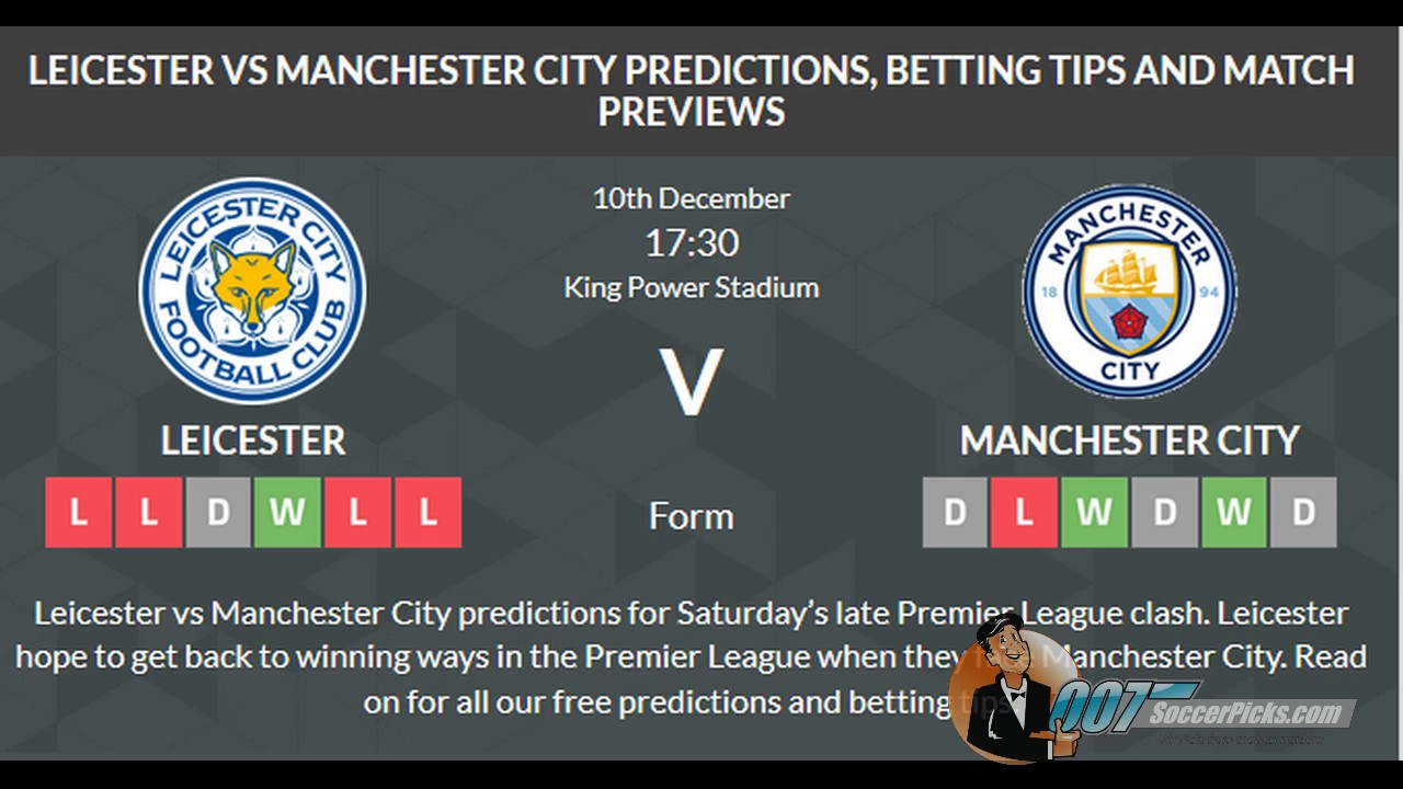 Leicester vs Manchester City PREDICTION (by 007Soccerpicks ...