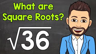 What are Square Roots? | Mąth with Mr. J
