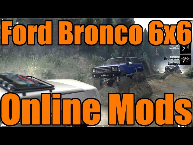 Spin Tires | Ford Bronco 6x6 | Modded Multiplayer with Spun, Brute and Serious
