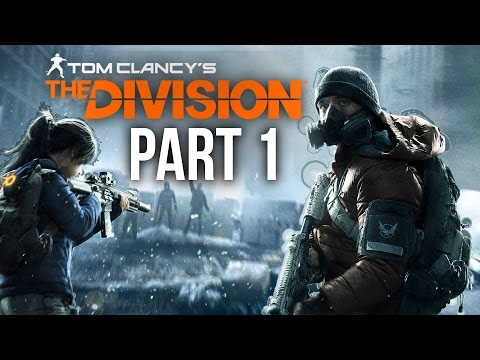 The Division Walkthrough Part 1 - INTRO (Full Game) Xbox One