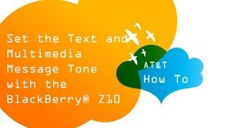 BlackBerry Z10 : Message Tone