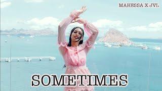 Mahessa X Jvl - Sometimes Mp3